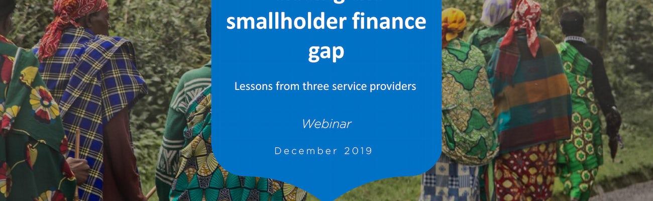 191211 webinar closing the smallholder finance gap final version